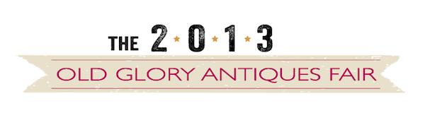 2013 OLD GLORY ANTIQUES FAIR MERCANTILE VENDORS